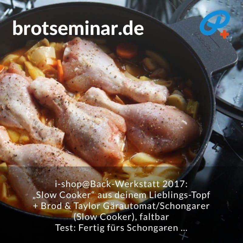 """brotseminar.de: """"Slow Cooker"""" selbst basteln mit deinem Lieblings-Topf + dem Brod & Taylor Gärautomat + Schongarer, faltbar.  Alle Schmorgerichte + Eintöpfe + Suppen + Brühen gelingen ohne Stress …"""