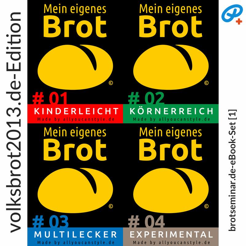 brotseminar.de: Neuer Preis! Viel Brot-Wissen und Zugaben — in diesem brotseminar.de-eBook-Set [1] verfügbar! Direkt vom Erzeuger/Autor — khs