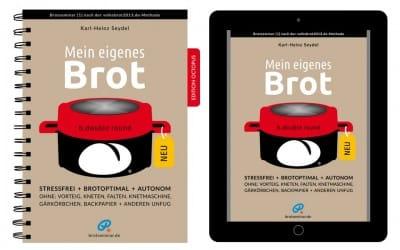 Neues Buch: Mein eigenes Brot — stressfrei + brotoptimal + autonom