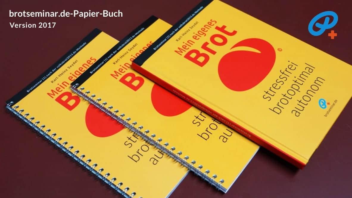 Das brotseminar.de-Buch Version 2017 ist als Ringbuch oder Hardcover und in verschiedenen Papier-Ausstattungen erhältlich.