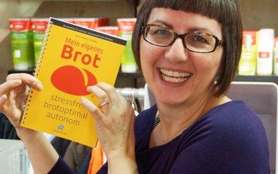 """Frau B. mit """"Mein eigenes Brot — stressfrei + brotoptimal + autonom"""" (Version 2017)"""