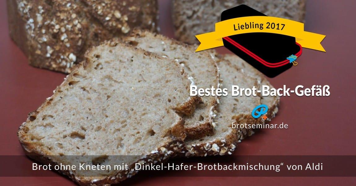 """Mit dem neuen Brot-Kastenform-Set 2017 von brotseminar.de hergestellt: Brot ohne Kneten mit """"Dinkel-Hafer-Brotbackmischung"""" von Aldi."""
