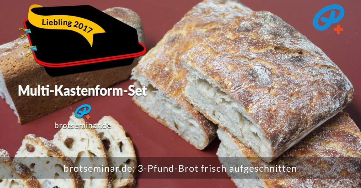 brotseminar.de: 3-Pfund-Brot frisch aufgeschnitten. Kann auch noch warm gegessen werden.