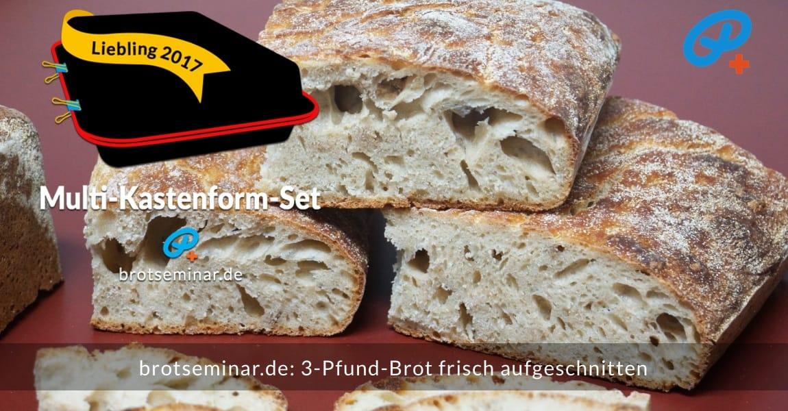 brotseminar.de: 3-Pfund-Brot frisch aufgeschnitten. Kann abgekühlt auch im Drei***-Kühlschrankfach eingefroren werden. Schmeckt aufgetaut wie frisch gemacht. Auch ohne Aufbacken und/oder Toasten.