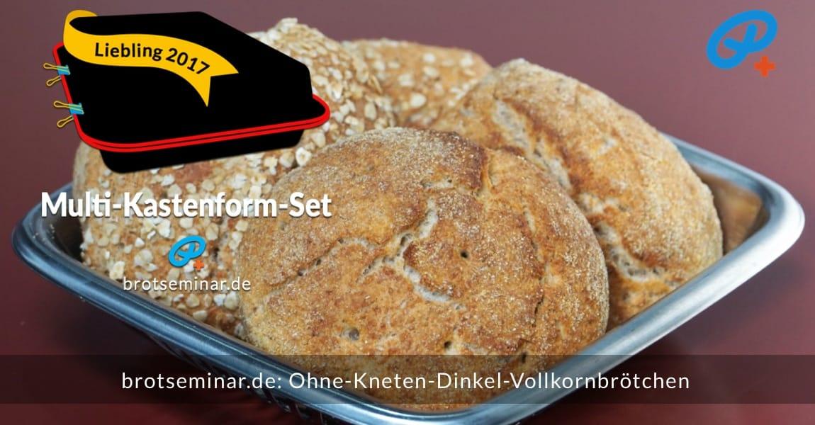 brotseminar.de: Ohne-Kneten-Dinkel-Vollkornbrötchen hausgemacht! Ohne Stress. Mit Langzeit-Gär-Methode # 03 (im Kühlschrank) für Lebensmittelsicherheit + bessere Verträglichkeit.