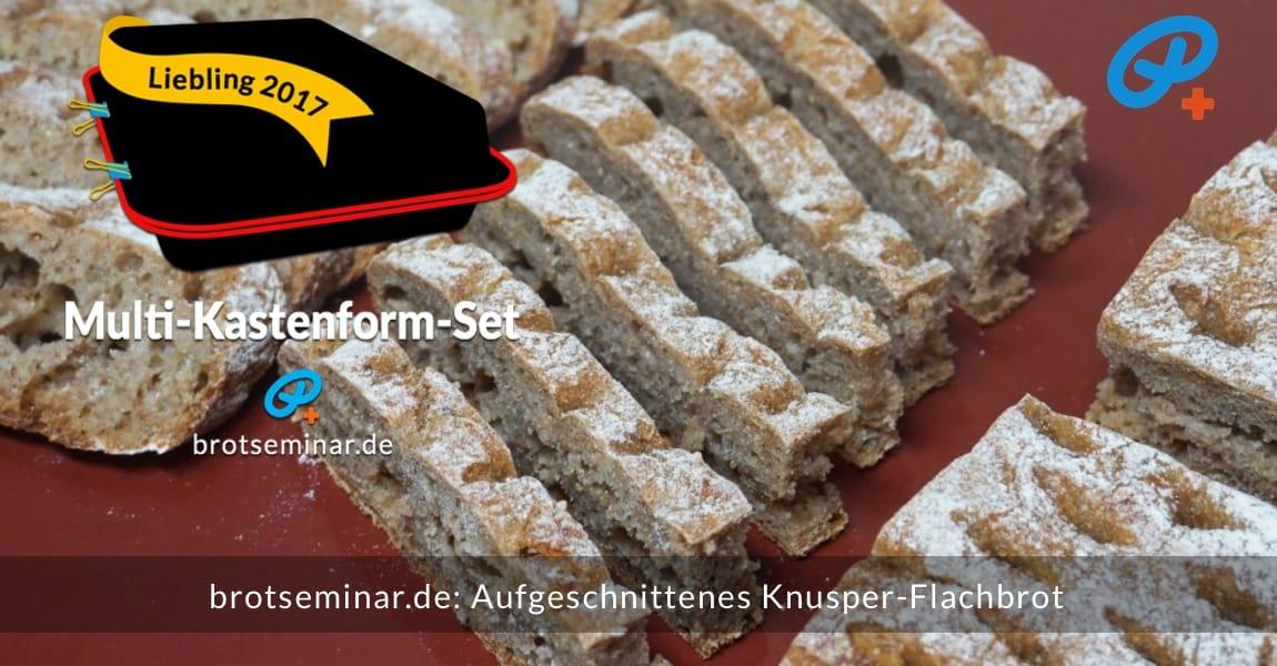 brotseminar.de: Aufgeschnittenes Knusper-Flachbrot. Wagerecht eingeschnitten ergibt ein befüllbares Sandwich. Senkrecht geschnitten ergibt die kleinen Häppchen.