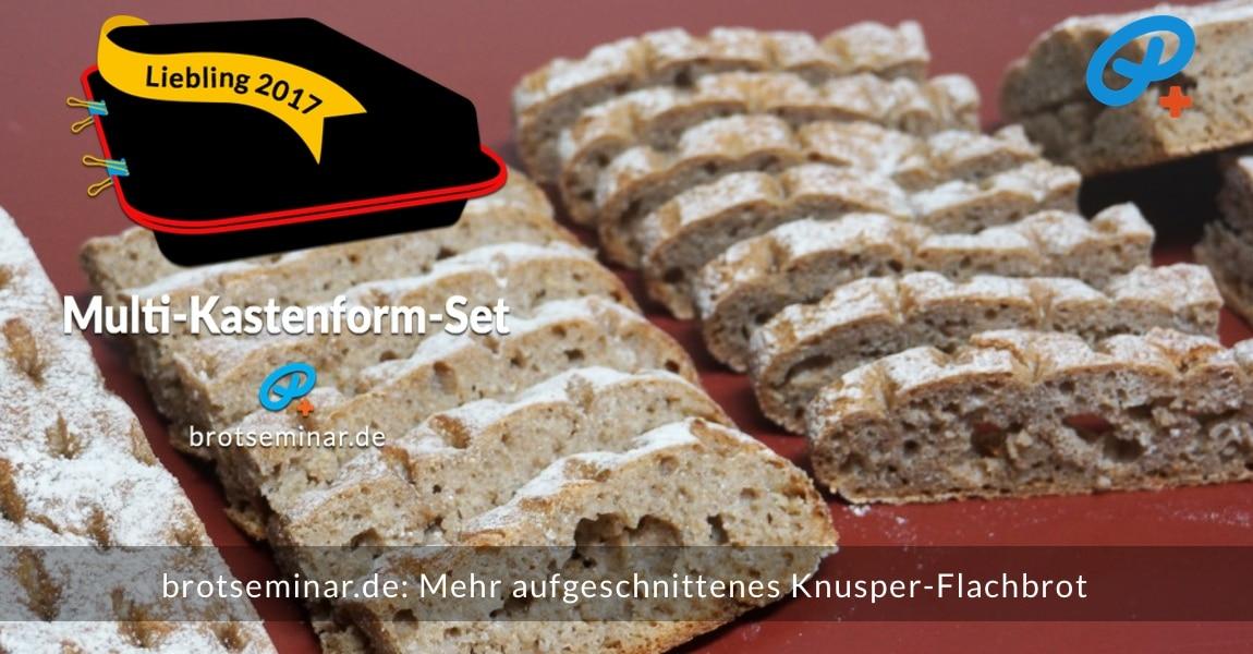 brotseminar.de: Mehr aufgeschnittenes Knusper-Flachbrot. Schräg aufgeschnitten ergibt mehr Brot-Fläche.