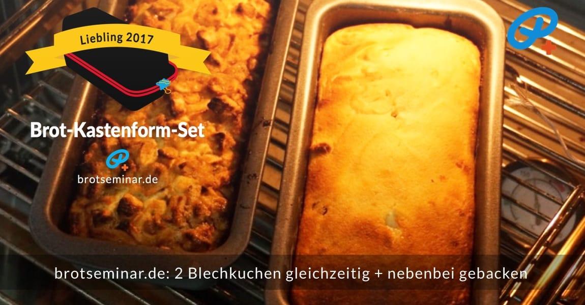 brotseminar.de: 2 (zwei) unterschiedliche Blechkuchen gleichzeitig + nebenbei gebacken; auch vier (4) unterschiedliche Blechkuchen mit einmal Backen möglich, wenn du 2 (zwei) Brot-Kastenform-Sets 2017 verwendest; dann auf zwei Ofen-Ebenen backen …