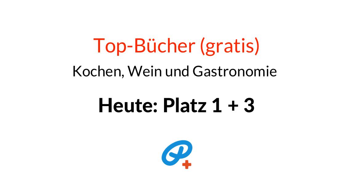"""brotseminar.de: Top-Bücher (gratis) bei iBooks in der Kategorie """"Kochen, Wein und Gastronomie"""" auf den Plätzen 1 + 3 von 200 Titeln."""