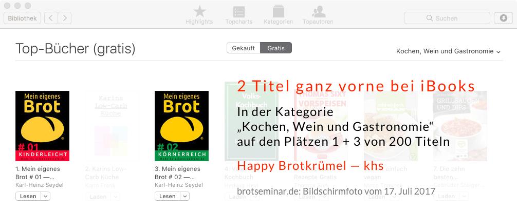 """brotseminar.de: Bildschirmfoto vom 17. Juli 2017 — Top-Bücher (gratis) bei iBooks in der Kategorie """"Kochen, Wein und Gastronomie"""" auf den Plätzen 1 + 3 von 200 Titeln."""