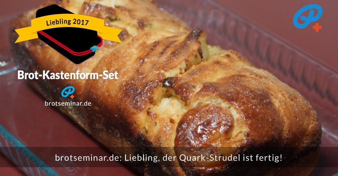 brotseminar.de: Liebling, der Quark-Strudel ist fertig! Im Brot-Kastenfortm-Set 2017 ganz strudeloptimal gebacken: Saftig + knusprig + fluffig bei jedem Biss.