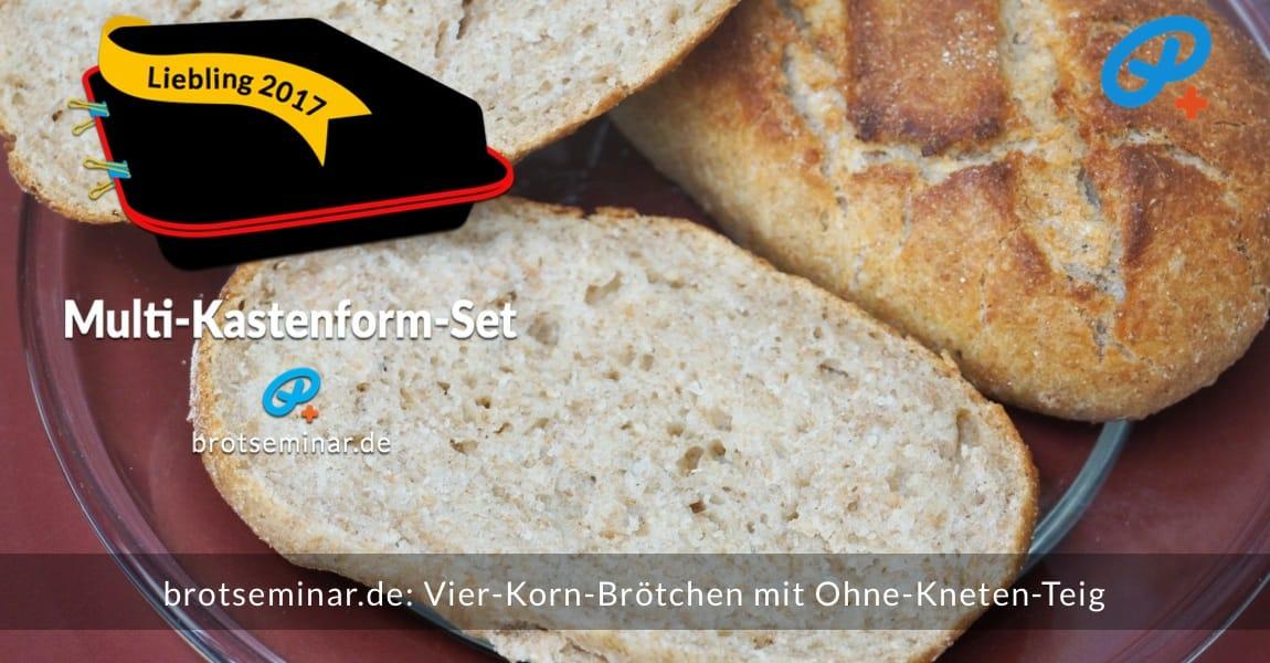 """brotseminar.de: Diese Vier-Korn-Brötchen wurden mit brotseminar.de-Ohne-Kneten-Hefeteig hergestellt. Obwohl alle """"vier Körner"""" unsichtbar sind, ist der Geschmack davon deutlich beeinflusst. — Wir sind begeistert!"""