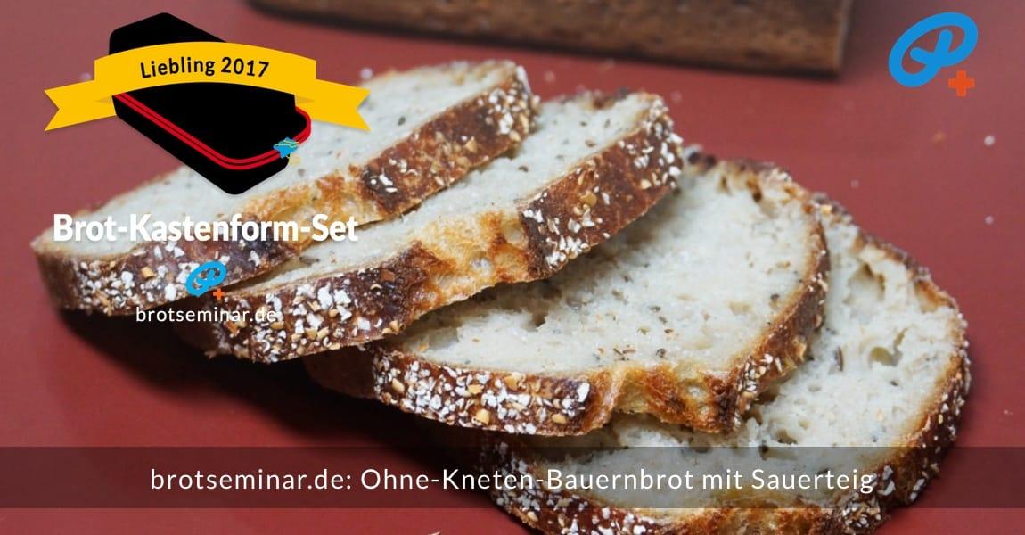 brotseminar.de: Dieses Bauernbrot mit Sauerteig wurde im Brot-Kastenform-Set 2017 brotoptimal gebacken. Jede Brot-Scheibe ist eine Delikatesse.