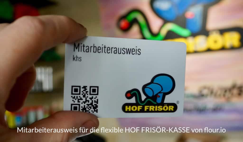Mitarbeiterausweis für die flexible HOF FRISÖR-KASSE von flour.io: Perfekt für einen blitz-schnellen Benutzerwechsel an der KASSE
