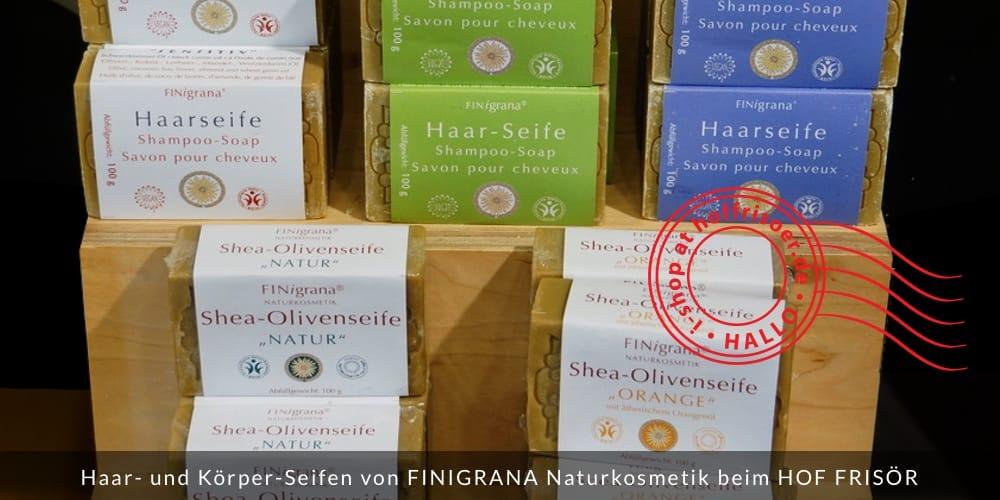 © by hoffrisoer.de Mai 2019: Haar- und Körper-Seifen von FINIGRANA Naturkosmetik beim HOF FRISÖR in Frankfurt am Main erhältlich