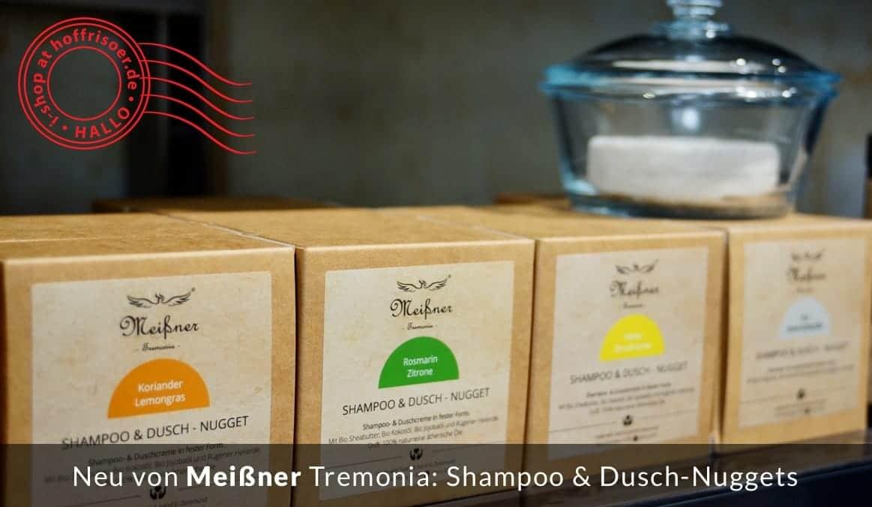 HOF FRISÖR Frankfurt: Shampoo- und Dusch-Nuggets von Meißner Tremonia (Foto: Karl-Heinz Seydel)