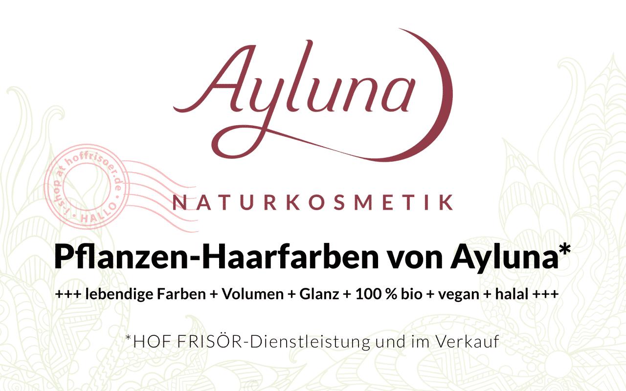 Bio-Pflanzenhaarfarbe von Ayluna gibt es beim HOF FRSÖR als Dienstleistung und im Verkauf …