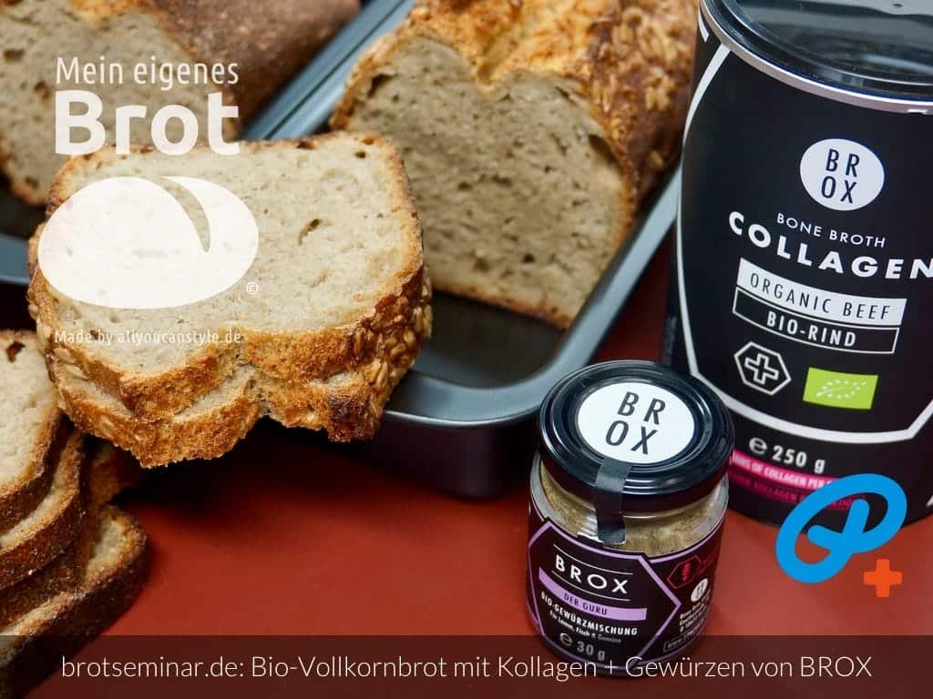 © 2021 by brotseminar.de: Bio-Vollkorn-Brot mit Kollagen-Pulver und Gewürzen von BROX