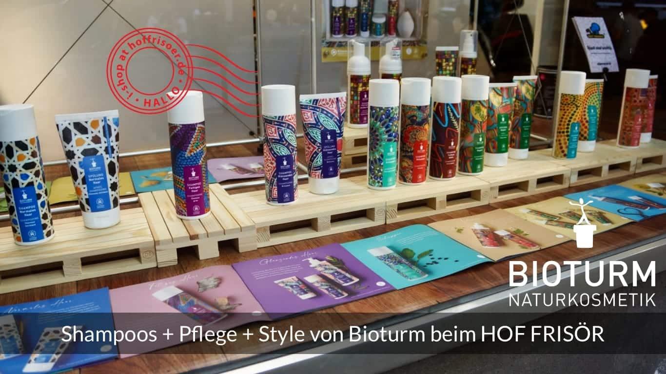 HOF FRISÖR FFM: Shampoo-, Pflege- und Style-Produkte von Bioturm Naturkosmetik im Schaufenster